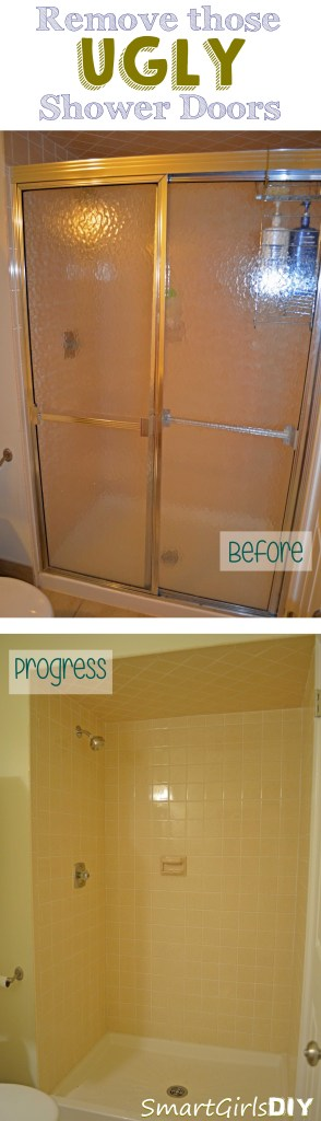 Remove those UGLY shower doors
