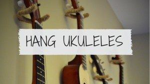 How to hang ukuleles on your wall