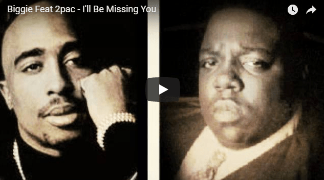 Biggie Notorious feat 2pac Shakur I will be missing you