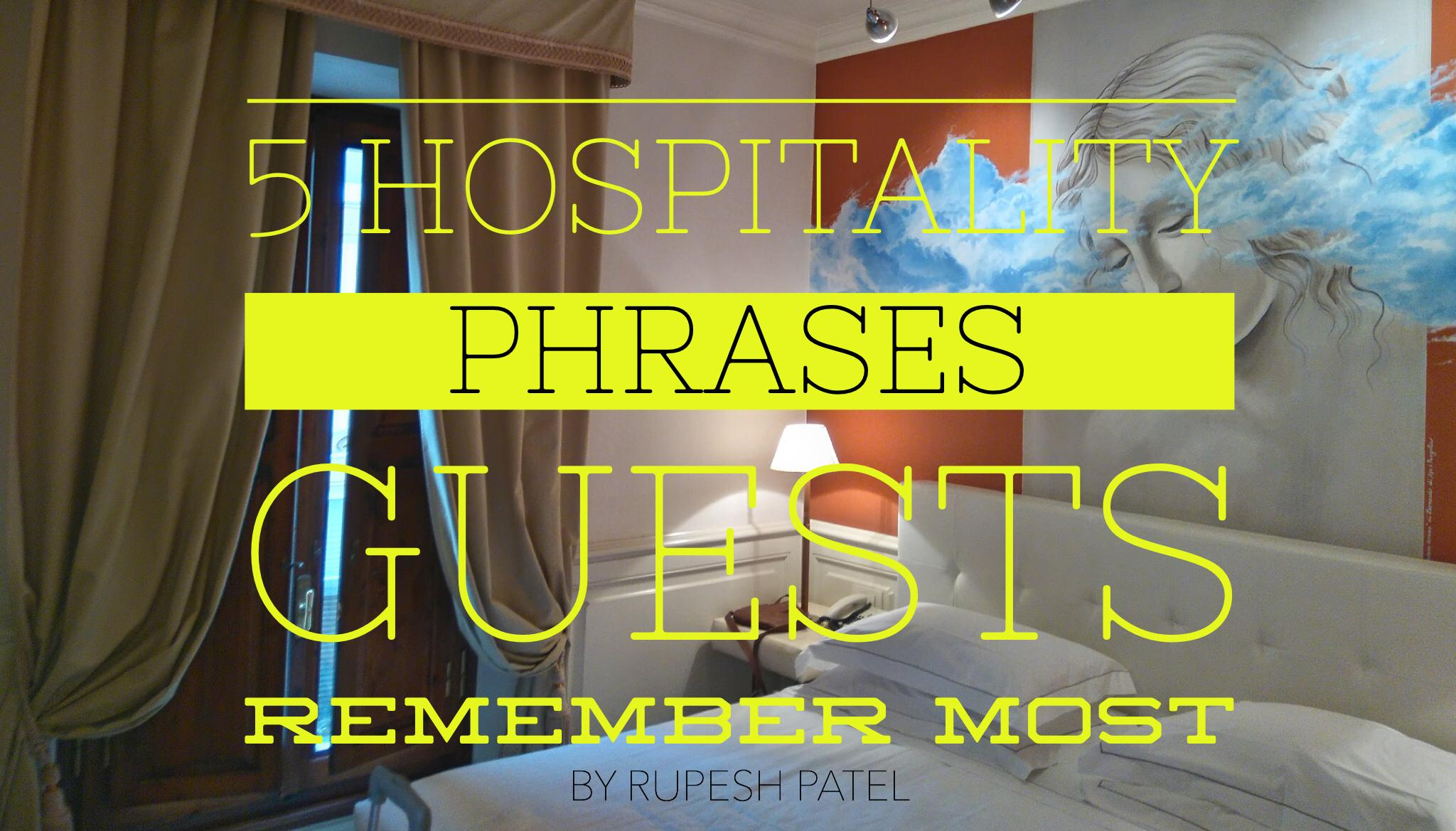 5 Hospitality Phrases Guests Remember Most By SmartGuests