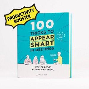 100 Tricks To Appear Smart In Meetings (19913) - Sarah Cooper - Bog