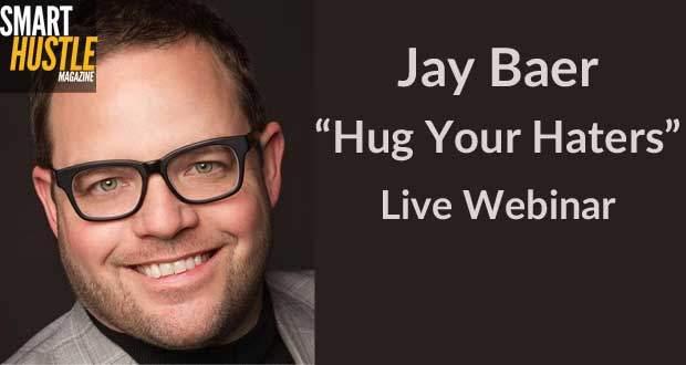 Jay Baer Hug Your Haters Webinar