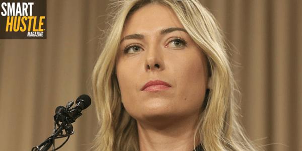 Maria Sharapova's Lesson for Entrepreneurs: Hustle But Don't Lie
