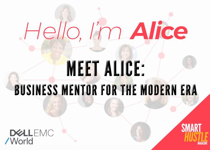 Meet Alice: Business Mentor for the Modern Era
