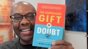 Marc Pitman - The Surprising Gift of Doubt