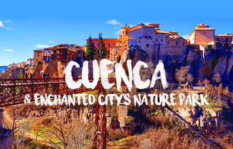 Day Trip Cuenca & Enchanted City's Natural Park