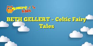 BETH GELLERT – Celtic Fairy Tales
