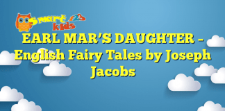 EARL MAR'S DAUGHTER – English Fairy Tales by Joseph Jacobs