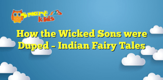 How the Wicked Sons were Duped – Indian Fairy Tales