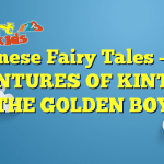 Read more about the article Japanese Fairy Tales –  THE ADVENTURES OF KINTARO – THE GOLDEN BOY