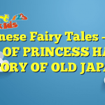 Read more about the article Japanese Fairy Tales –  THE STORY OF PRINCESS HASE – A STORY OF OLD JAPAN