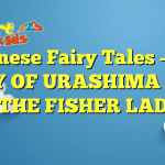 Japanese Fairy Tales – THE STORY OF URASHIMA TARO, THE FISHER LAD