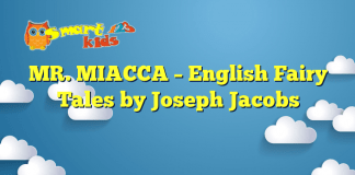 MR. MIACCA – English Fairy Tales by Joseph Jacobs