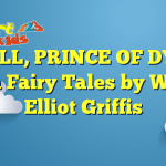 POWELL, PRINCE OF DYFED – Welsh Fairy Tales by William Elliot Griffis