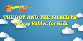 THE BOY AND THE FILBERTS – Aesop Fables for Kids