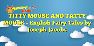 TITTY MOUSE AND TATTY MOUSE – English Fairy Tales by Joseph Jacobs