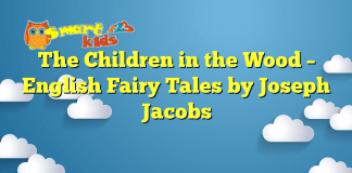 The Children in the Wood – English Fairy Tales by Joseph Jacobs