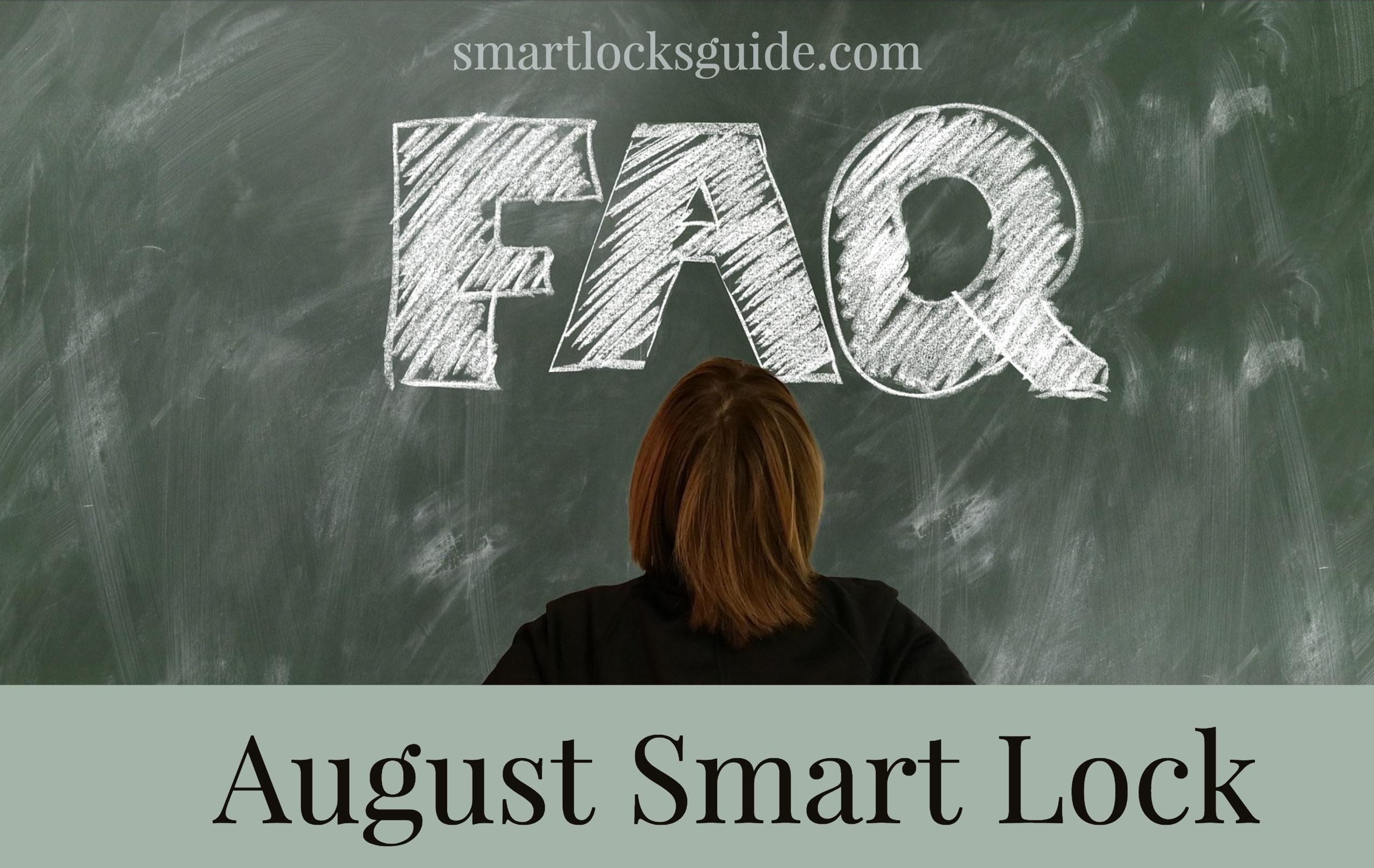 August Smart Lock FAQ