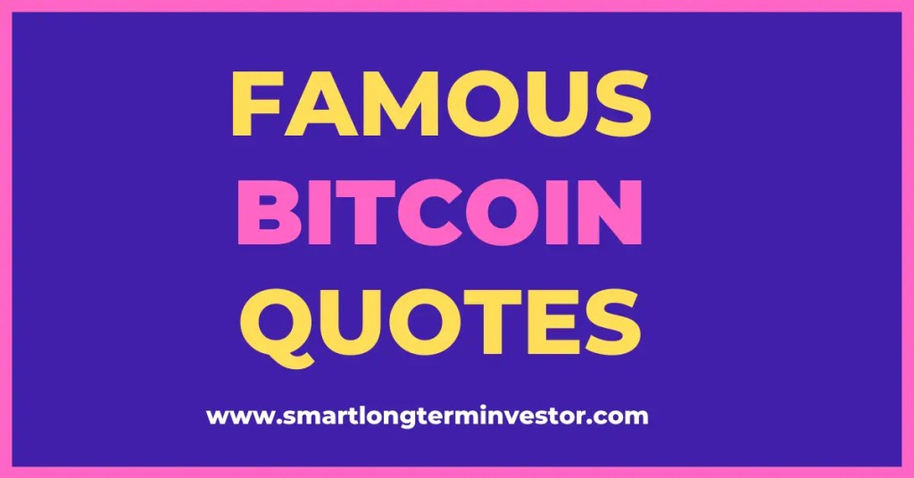 Famous Bitcoin & Cryptocurrency quotes including from Warren Buffett and Elon Musk.