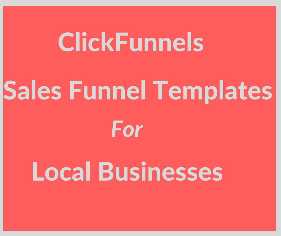 Clickfunnels Sales Funnel Templates For Local Businesses which can be customized for any product or industry including dentists, chiropractors, gyms, massage studios, physical therapists and loads more using Clickfunnels Etison Suite and Funnel Hacks.