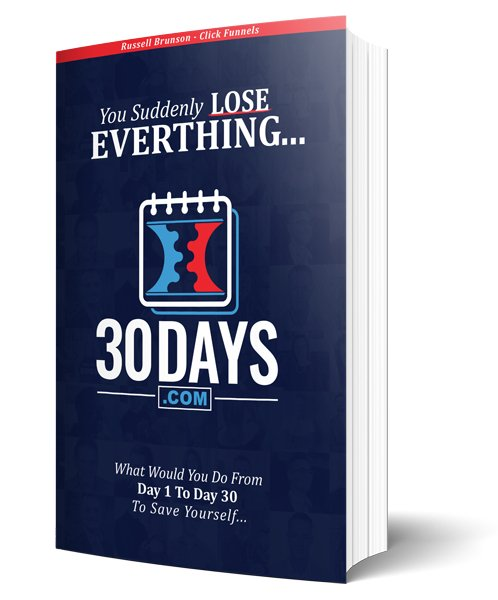 30 Days.com is a 550+ hardcover book from Clickfunnels, a bonus with the One Funnel Away Challenge, where 30 Entrepreneurs with 7 figure businesses show you a step by step blueprint you can copy to start making sales in the next 30 days