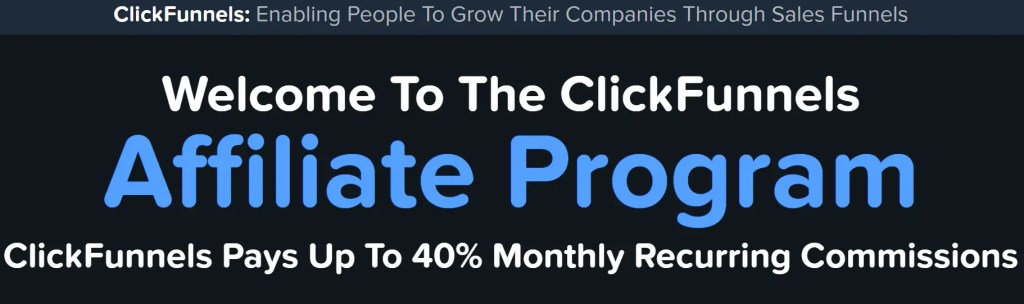 New ClickFunnels Affiliate Program has a tiered structure starting from 20% recurring commission for new affiliates to 40% when you have over 40 subscribers.