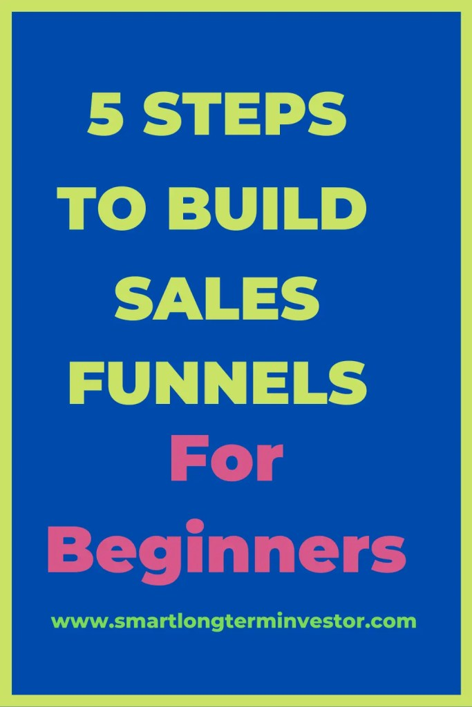 5 steps to build sales funnels for beginners from landing pages, upsells and downsells