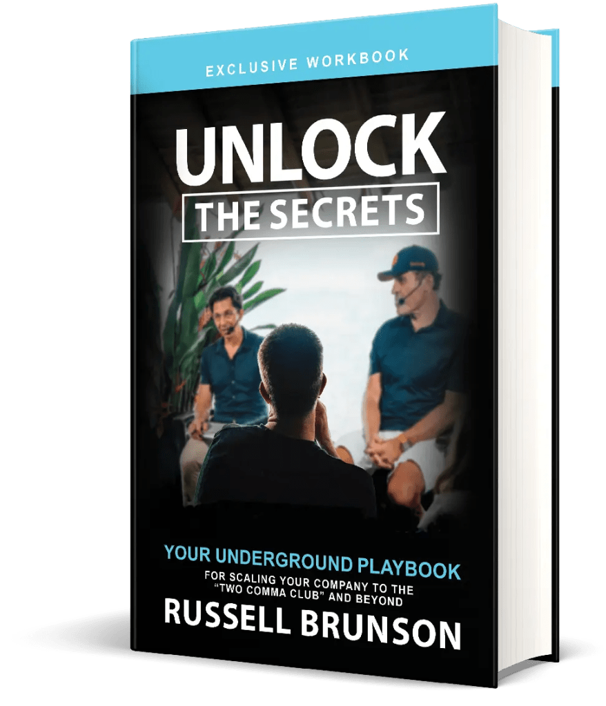 Unlock The Secrets is a workbook available as a bonus only with the Secrets Trilogy BooKs Box Set of Expert Secrets, DotCom Secrets and Traffic Secrets.