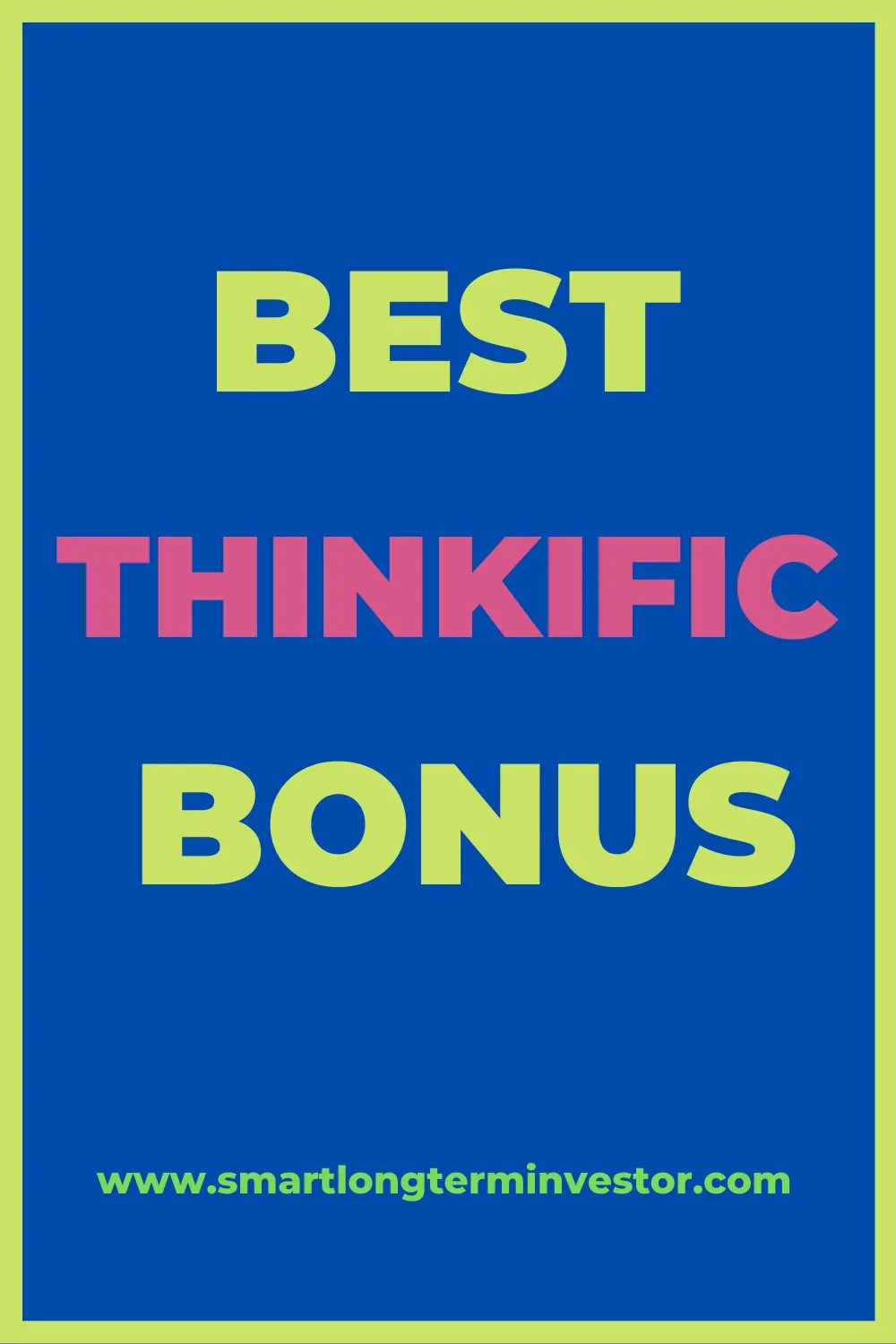 Best Thinkific Bonus Package That You Can Get Today