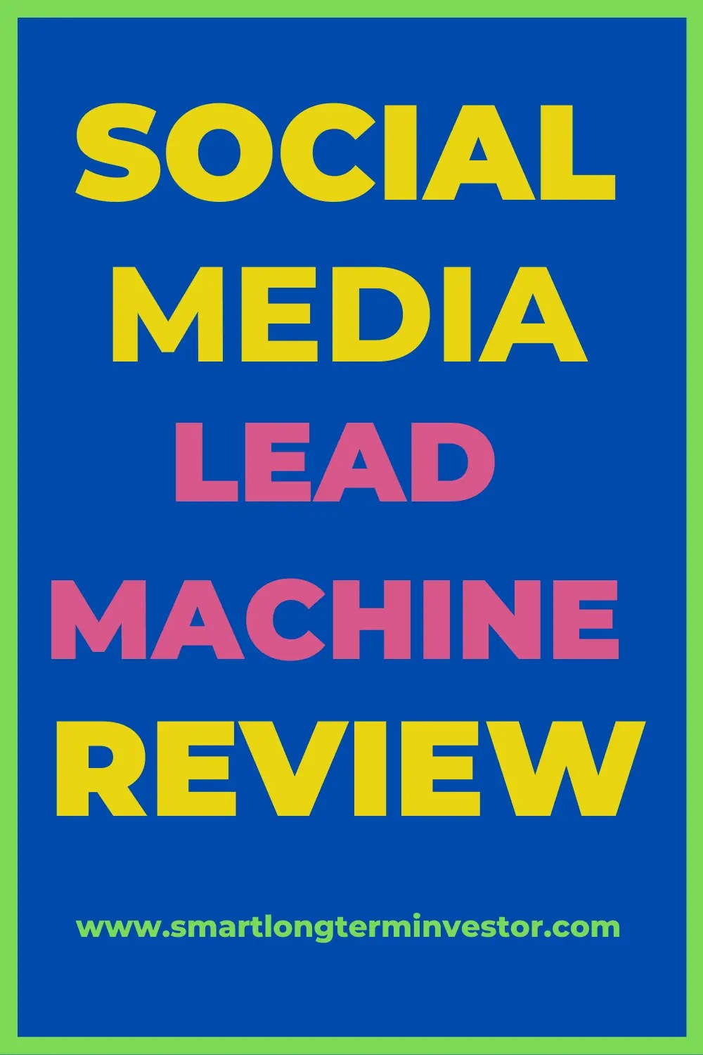 Social Media Lead Machine Review - Blake Nubar Program