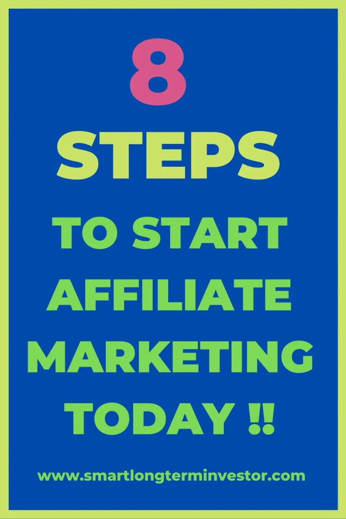 8 Steps To Start Affiliate Marketing For Beginners: Step-by-step guide on how to start affiliate marketing for beginners including Amazon affiliate program