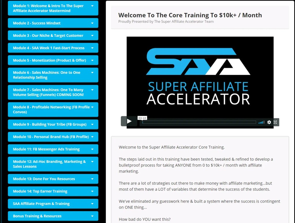 Super Affiliate Accelerator is an exclusive training program created by Jacob Caris that focuses on teaching you how to make high ticket affiliate sales using Facebook including a 14-module video course