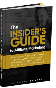 The Insider's Guide To Affiliate Marketing is an ebook from David Sharpe of Legendary Marketer that gives you all the secrets and strategies to builda successful online business in affiliate marketing.