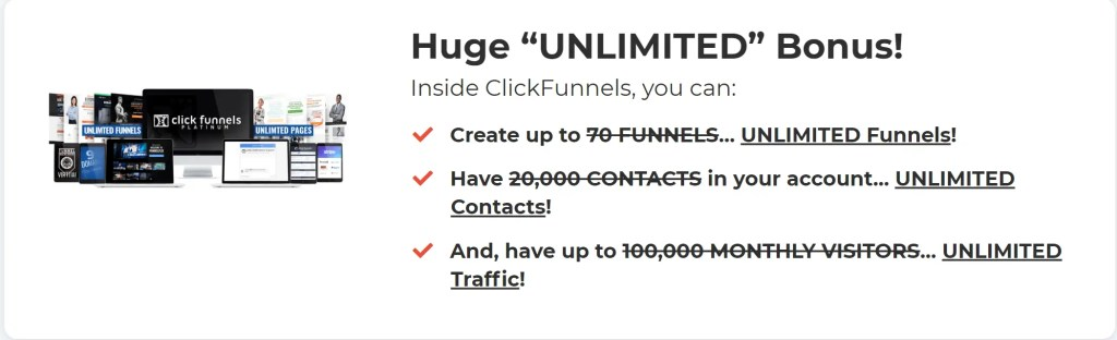 Funnel Hacking Secrets Masterclass combines 6 months of ClickFunnels Platinum at a 44% discount price of $997 with bonus training programs and unlimited funnels, contacts and traffic.