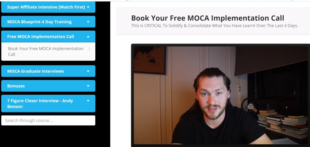 Free MOCA Implementation Call for 45 minutes with Jacob Caris or one of his team is a key component of the Super Affiliate Intensive high ticket training