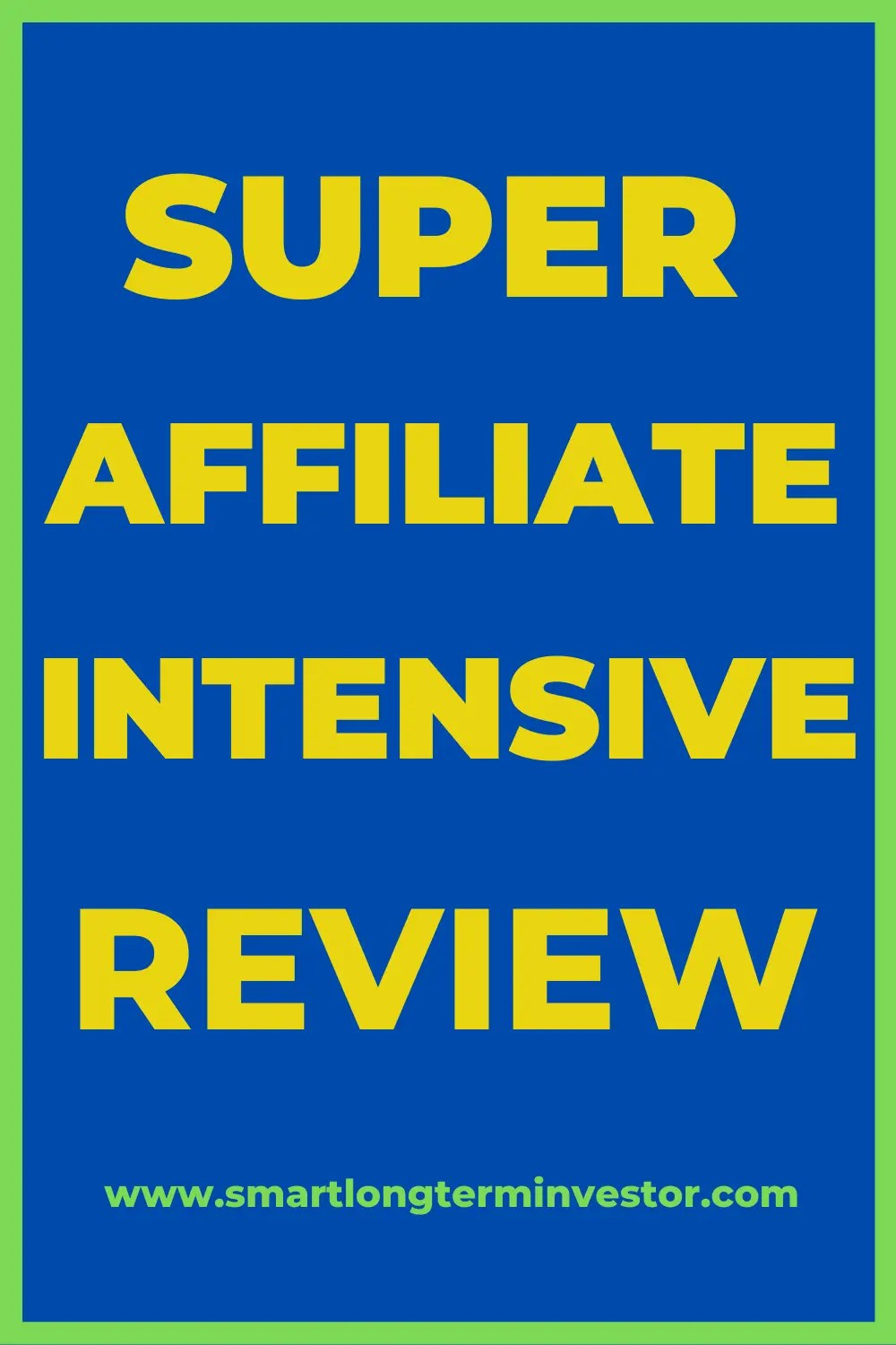 Super Affiliate Intensive Review: High Ticket Training From Jacob Caris