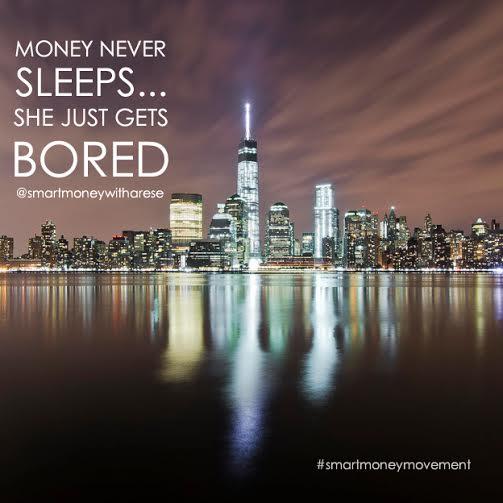 Money never sleeps….