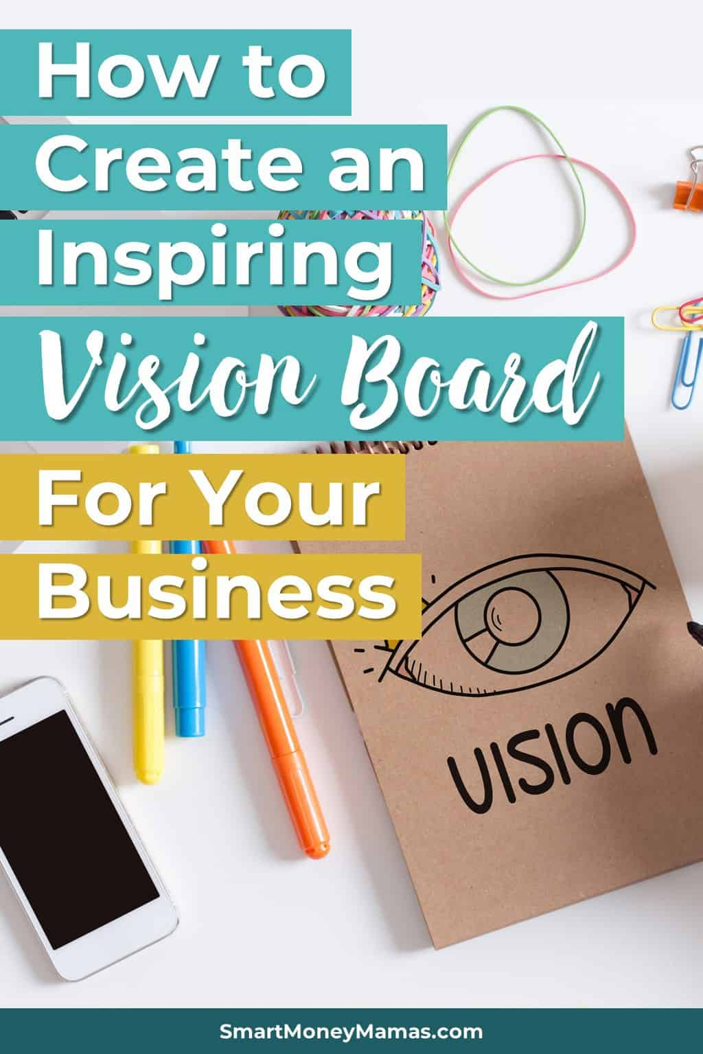 How To Create A Vision Board For Your Business