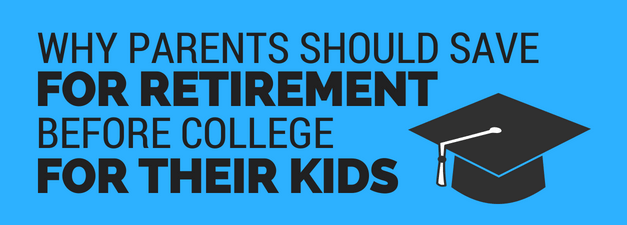 Why Parents Should Save for Retirement First