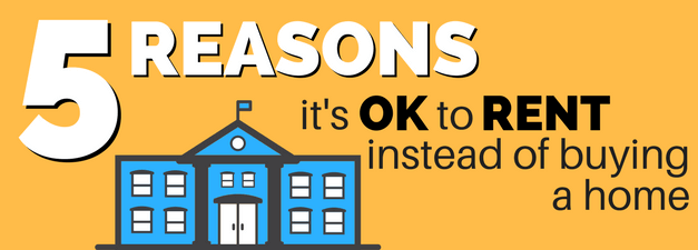 Millennials: Its OK to Rent Instead of Buying a Home