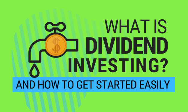 What is Dividend Investing and How to Get Started Easily