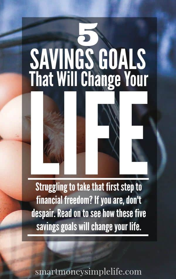 frugal living tips - life changing savings goals