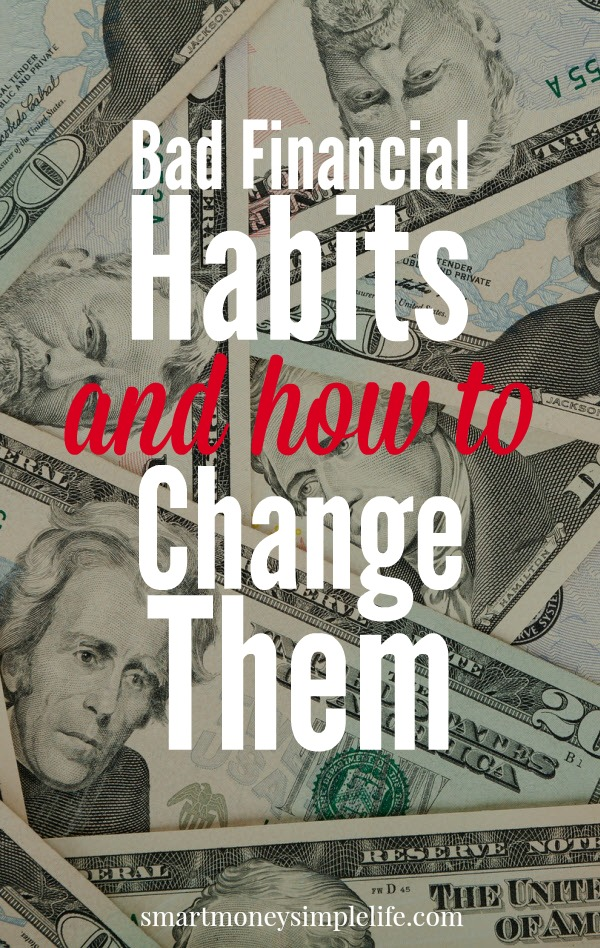 bad financial habits and how to change them