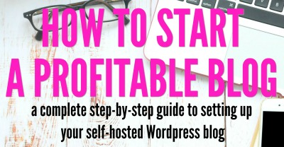 how to start a profitable self hosted blog