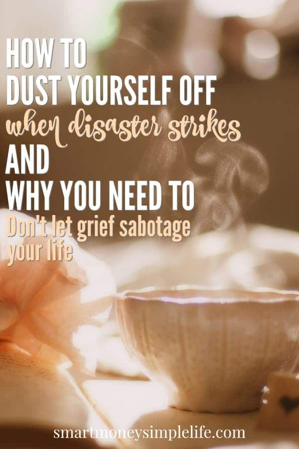 How to dust yourself off when disaster strikes and why you need to