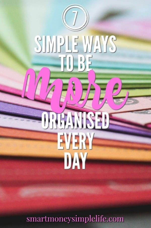'Organised' is often synonymous with 'perfect'. Letting go of that misconception is a great way to begin the journey to being organised.