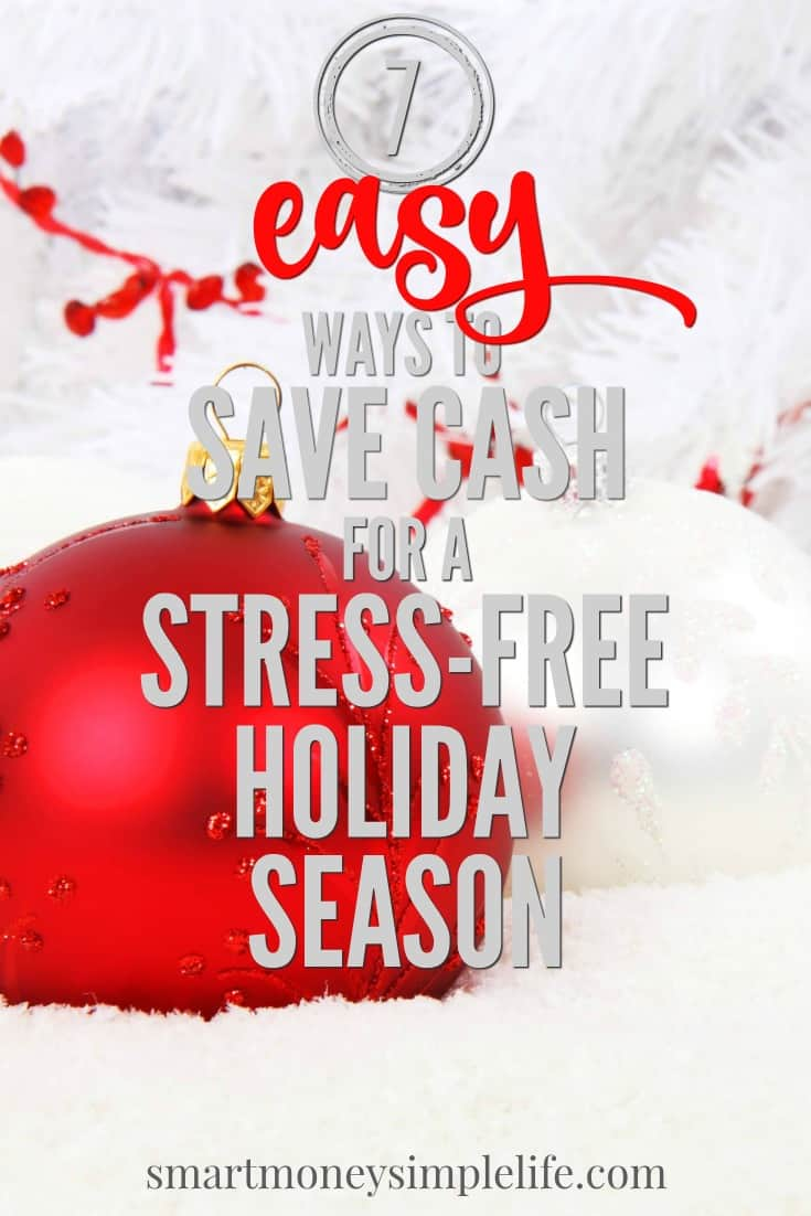 Stress-free holiday season   Use these easy ways to save a little extra cash to cover everything you'll need for the holiday season now. Start with...