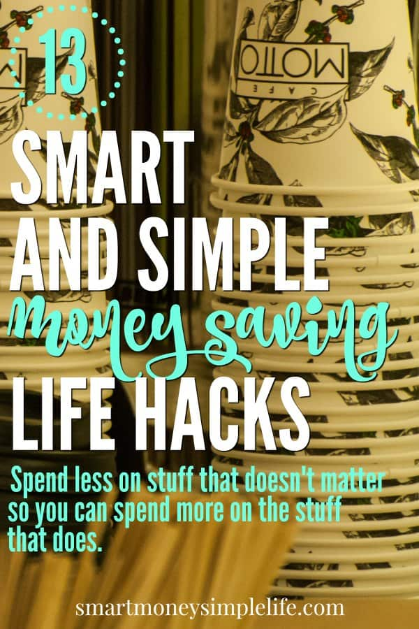 Money saving life hacks help you spend less on stuff that doesn't matter so you can spend more on the stuff that does. Life is too short to sacrifice the fun stuff.