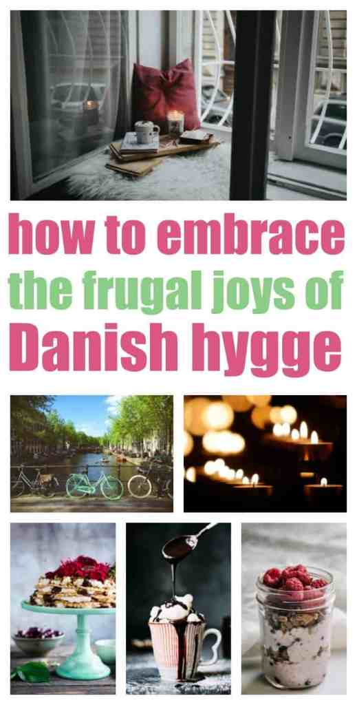 How to embrace the frugal joys of Danish hygge.