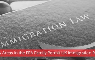 Grey Areas in the EEA Family Permit UK immigration rules